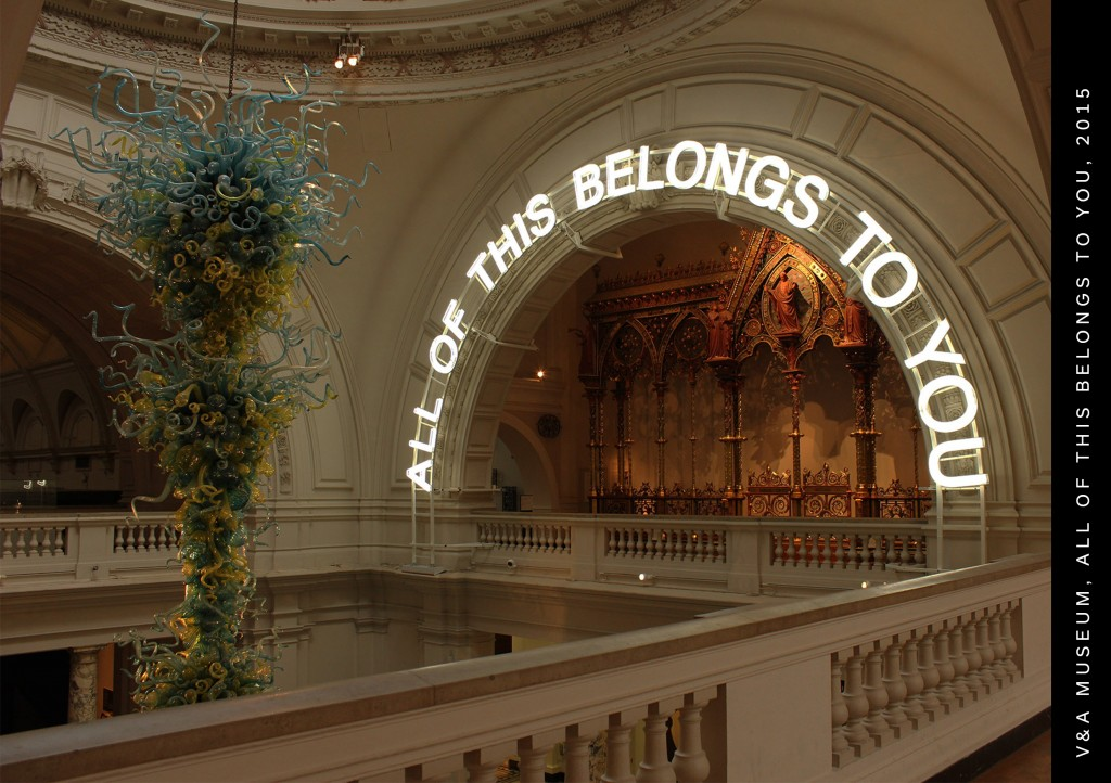 All Of This Belongs to You, Victoria & Albert Museum, neon art, V&A