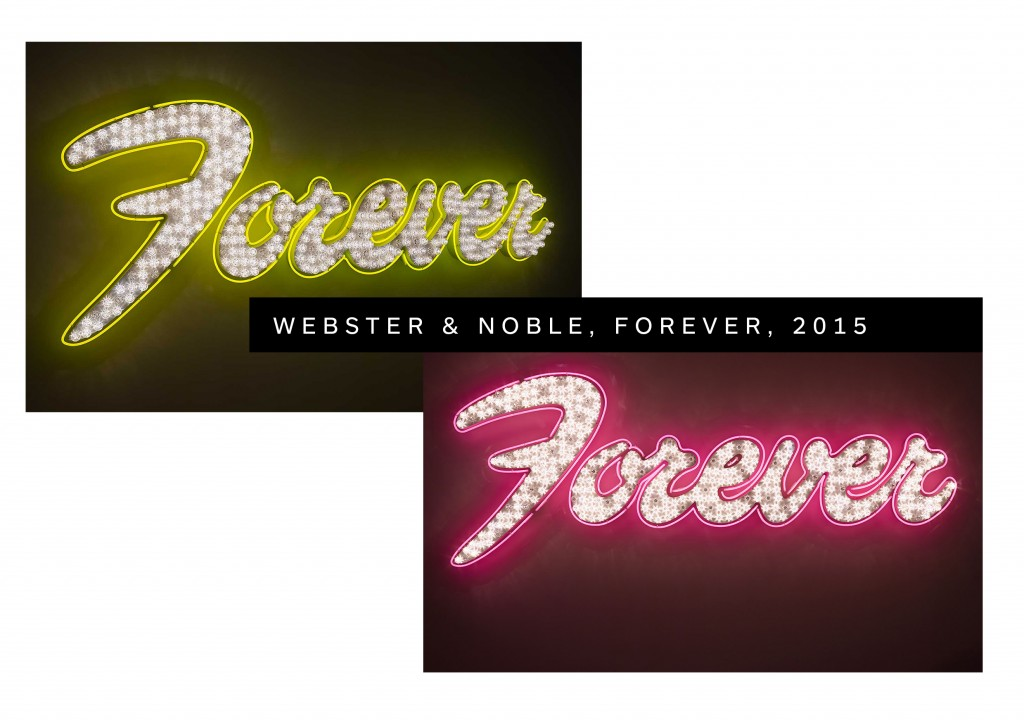 Neon art, Forever, Webster & Noble, Pink, Yellow, Neon